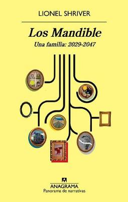Mandible, Los. Una Familia, 2029-2047 by Lionel Shriver