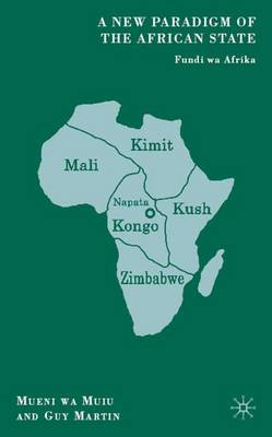A New Paradigm of the African State by Mueni wa Muiu