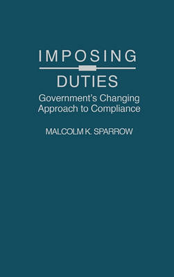 Imposing Duties by Malcolm K. Sparrow
