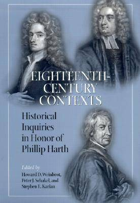 Eighteenth-century Contexts by Howard D. Weinbrot