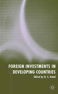 Foreign Investment in Developing Countries book