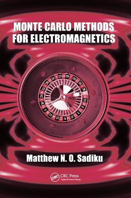 Monte Carlo Methods for Electromagnetics book
