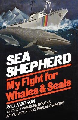 Sea Shepherd by Dr Paul Watson