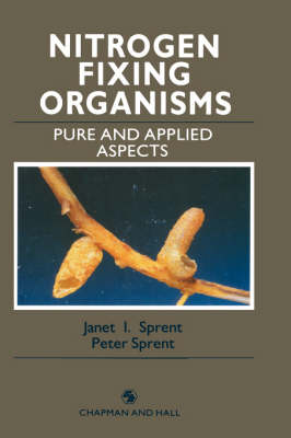 Nitrogen Fixing Organisms by Janet I. Sprent