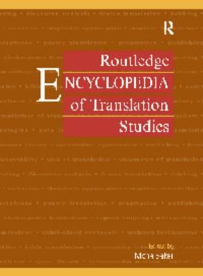 Encyclopedia of Translation Studies by Mona Baker