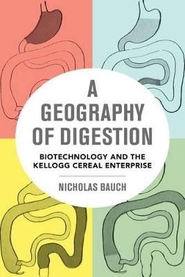 A Geography of Digestion by Nicholas Bauch
