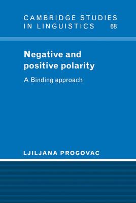 Negative and Positive Polarity by Ljiljana Progovac