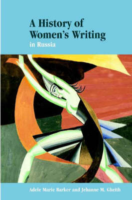 History of Women's Writing in Russia by Adele Barker