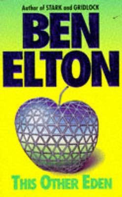 This Other Eden by Ben Elton