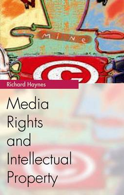 Media Rights and Intellectual Property book