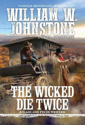 The Wicked Die Twice book