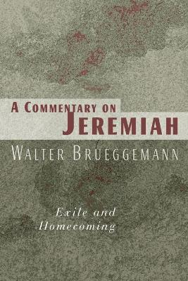 A Commentary on Jeremiah by Walter Brueggemann