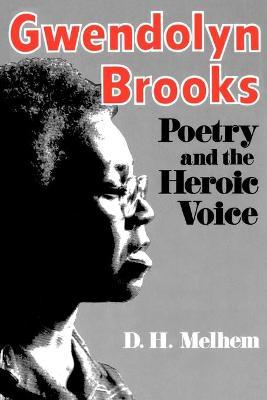 Gwendolyn Brooks by D.H. Melhem