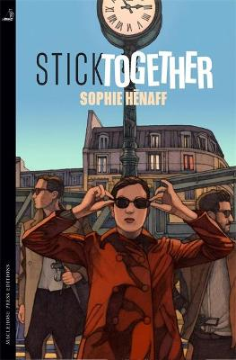 Stick Together by Sophie Henaff