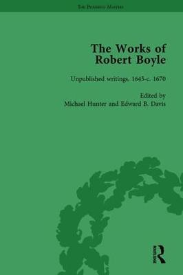 The Works of Robert Boyle  Part lI, Volume 6 by Michael Hunter