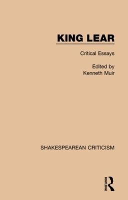 King Lear by Kenneth Muir