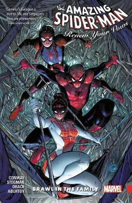 Amazing Spider-man: Renew Your Vows Vol. 1: Brawl In The Family by Gerry Conway