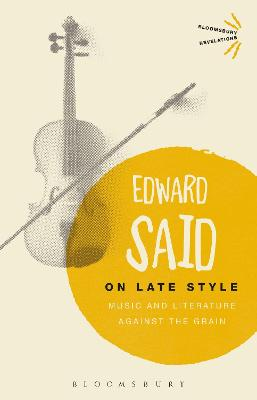 On Late Style by Edward Said