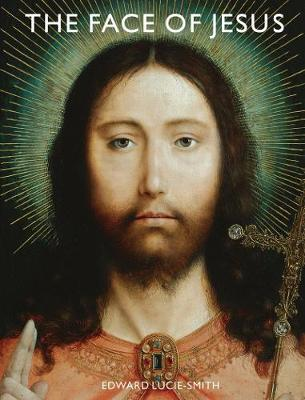 Face of Jesus by Edward Lucie-Smith