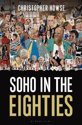 Soho in the Eighties book