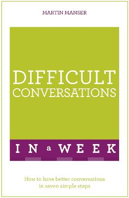 Difficult Conversations In A Week book
