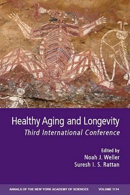 Healthy Aging and Longevity by Noah J. Weller