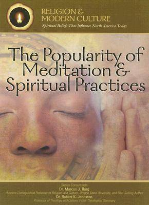 The Popularity of Meditation and Spiritual Practices: Seeking Inner Peace by Kenneth McIntosh