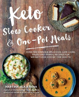 Keto Slow Cooker & One-Pot Meals book