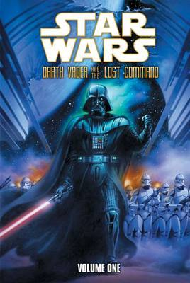 Star Wars: Darth Vader and the Lost Command: Vol. 1 by Haden Blackman