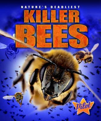 Killer Bees by Lisa Owings