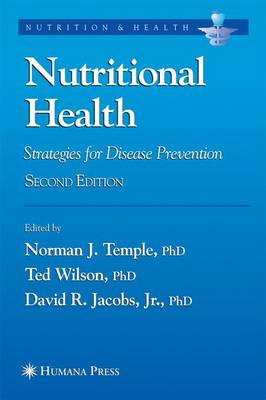 Nutritional Health: Strategies for Disease Prevention by Norman J. Temple