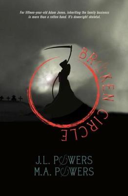 Broken Circle by J. Powers