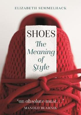Shoes: The Meaning of Style book