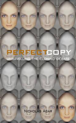 Perfect Copy by Nicholas Agar