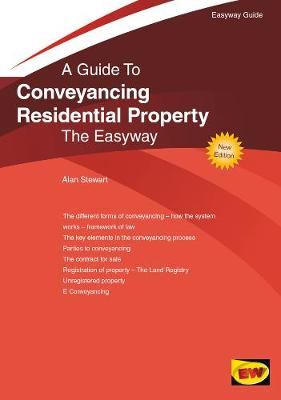 Conveyancing Residential Property by Alan Stewart