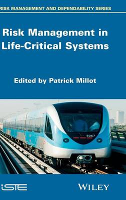 Risk Management in Life Critical Systems by Patrick Millot
