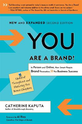 You Are a Brand! by Catherine Kaputa