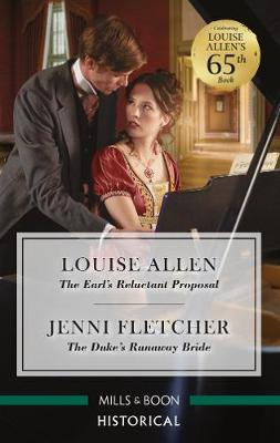 The Earl's Reluctant Proposal/The Duke's Runaway Bride book