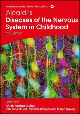 Aicardi's Diseases of the Nervous System in Childhood by Alexis Arzimanoglou