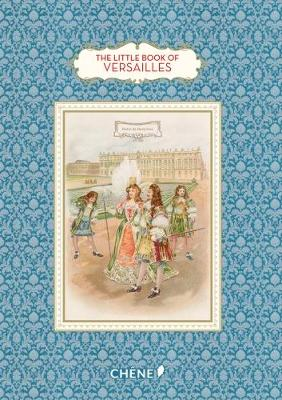 The Little Book of Versailles by Dominique Foufelle