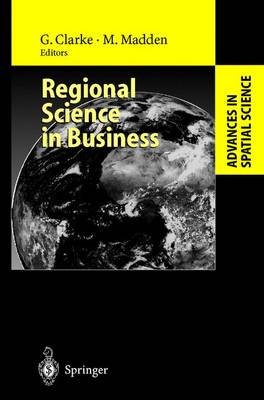 Regional Science in Business by Graham Clarke