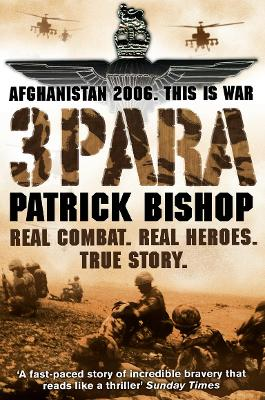 3 Para by Patrick Bishop