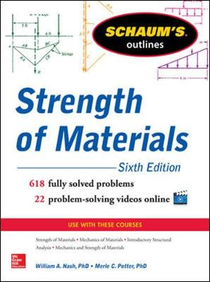 Schaum's Outline of Strength of Materials by William Nash