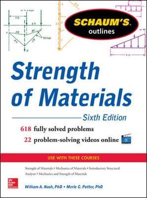Schaum's Outline of Strength of Materials by William Nash