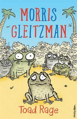 Toad Rage by Morris Gleitzman