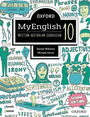 Oxford MyEnglish 10 WA Student book + obook assess by Rachel Williams