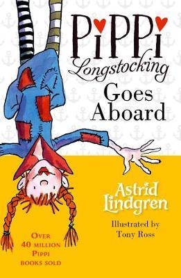 Pippi Longstocking Goes Aboard by Astrid Lindgren