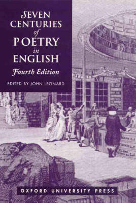 Seven Centuries Poetry in English by John Leonard