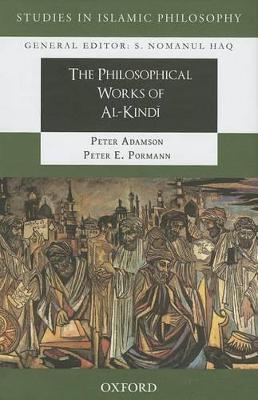 Philosophical Works of al-Kindi by Peter Adamson