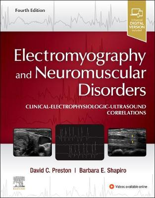 Electromyography and Neuromuscular Disorders: Clinical-Electrophysiologic-Ultrasound Correlations book